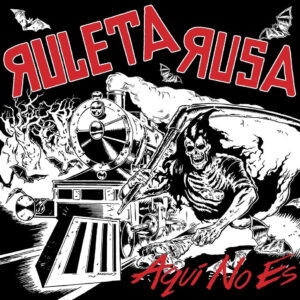 RULETA RUSA – Aquí No Es