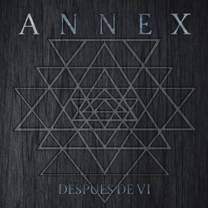 ANNEX – Después De VI